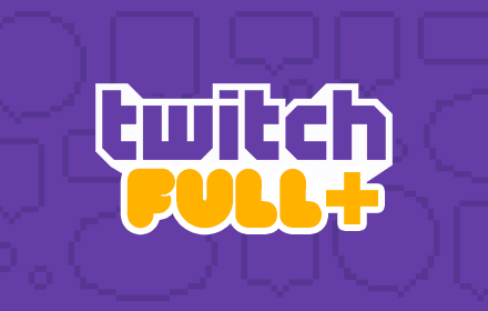 Twitch Fullscreen Plus – 全屏增强版